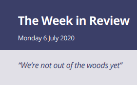 The Week in Review Monday 6th July