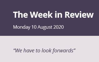 The Week in Review Monday 10th August
