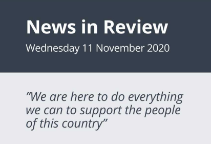 News in Review Wednesday 11th November 2020