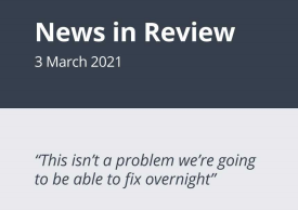 News in Review Wednesday 3rd March