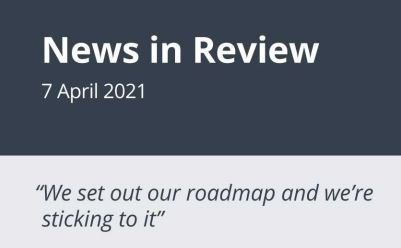 News in Review Wednesday 7th April 2021